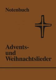 Advents- und Weihnachtslieder (Notenbuch)