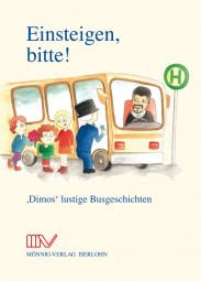 """""""Einsteigen, bitte"""" - 'Dimos' lustige Busgeschichten"""