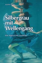 Silbergrau mit Wellengang - eine High on Life Geschichte