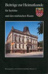 Beiträge zur Heimatkunde für Iserlohn und den Märkischen Kreis Band 10