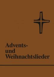 Advents- und Weihnachtslieder (Textheft)