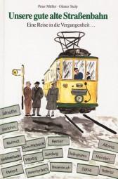 Unsere gute alte Straßenbahn
