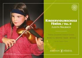Kinderviolinschule Féréol Vol. 0 + Play-along CD